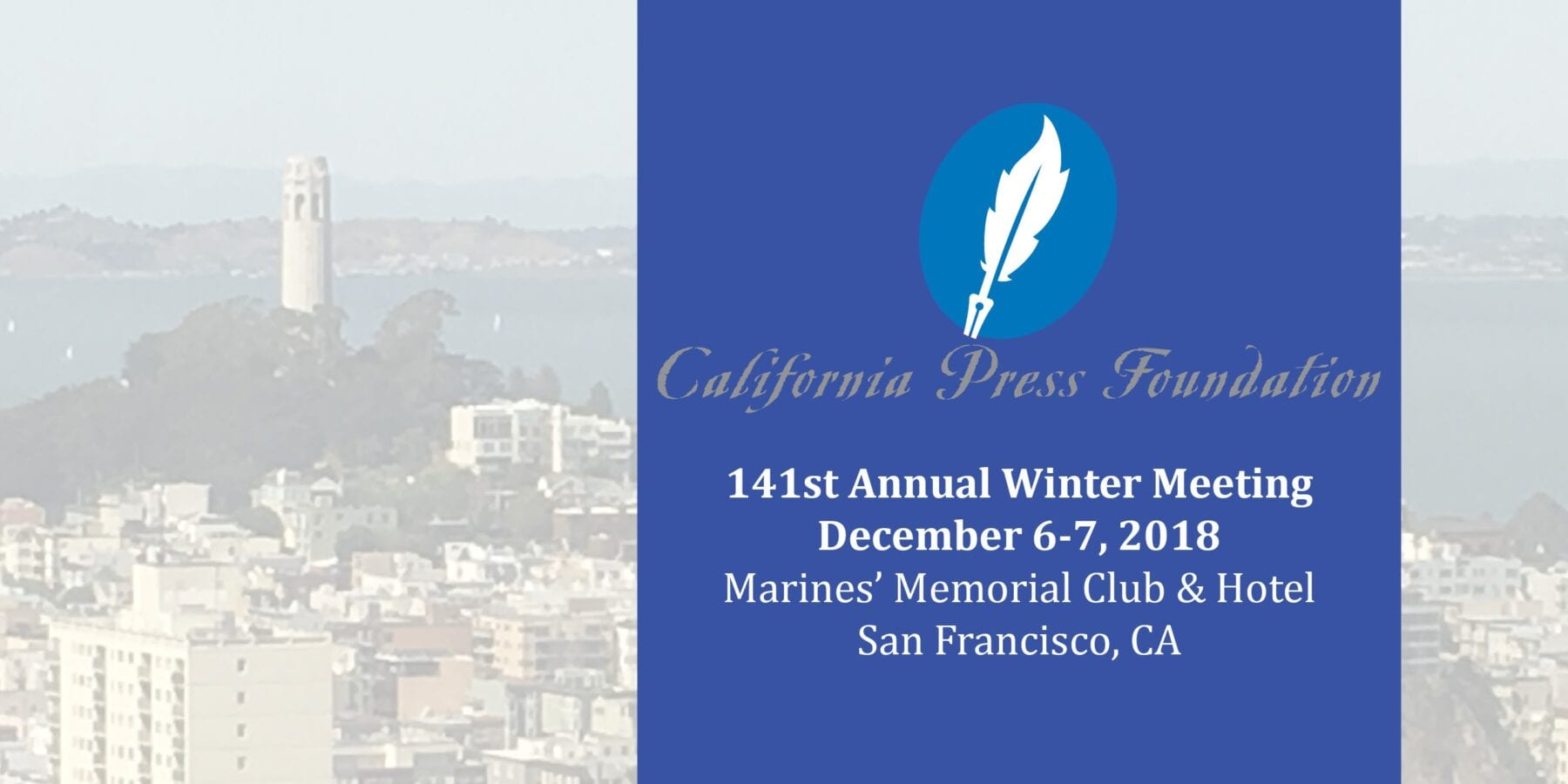 Cal Press 2018 Meeting